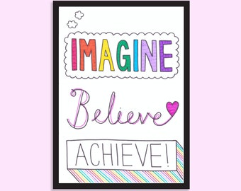 Imagine, Believe, Achieve! Inspirational, motivational, typographic, A5 print