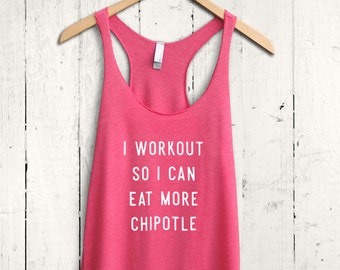 Eat More ChipotleTank Top, Exercise Tank Top, Funny Workout Shirt, Cute Fitness Tank Top, Womens Workout Tank Top
