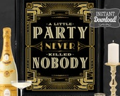 Gatsby Party Poster - INSTANT DOWNLOAD - Printable Wedding & Birthday Party Art Deco 1920s Sign - 3 sizes included