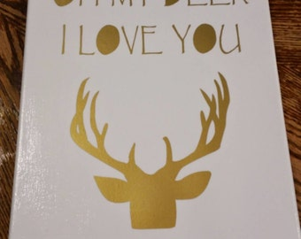 Oh My Deer I love you Canvas