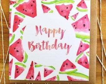 Watermelon Happy Birthday Greeting Card