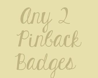 2 pinback badges -  pinback button badge - feminist badge - pin game