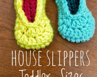 House Slippers - Toddler Sizes