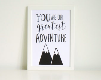 You Are Our Greatest Adventure Wall Art Print