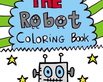 The Robot Coloring Book for Kids