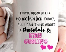Ryan Gosling and Chocolate mug. Quirky & Unique item. Lovely lovely!