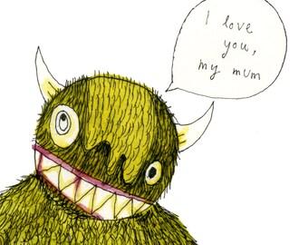 Square Greeting Card: My Mum Monster