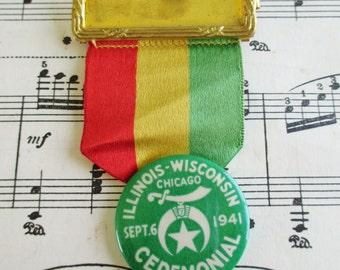 SALE Vintage Shriners Badge Illinois - Wisconsin Ceremonial Sept 1941 Chicago