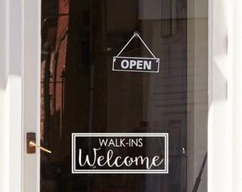 Walk Ins Welcome Door Decal, Front door decor, office vinyl decal, office door sticker, business sign, salon door decal, appointments