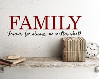 Family Wall Decal, Family Forever Vinyl Decal, Family Christmas gifts, Forever Family, Family Sign Home Decor, Adoption Gifts, Wall decals