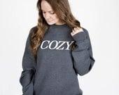Ready To Ship! / Cozy Lettering Charcoal Heather Crewneck Sweatshirt / COZY
