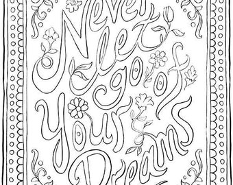 Inspirational Quote Coloring Page Never Let Go of your Dreams with border and flowers