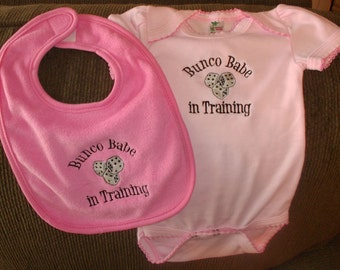 Bunco Babe in Training- Embroidered Onesie and Bib Set- PINK or WHITE