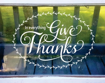 Give Thanks Wall Decal Vinyl Lettering for Walls Thanksgiving Decoration Family Dinner Kitchen Decals Religious Wall Word Holiday Decor New