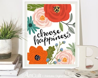 """Printable wall art Instant Digital Download 8""""x10"""" size typography artwork """"CHOOSE HAPPINESS"""" living room, office, home decor, by ArtCult"""