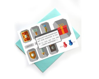 Geek Birthday Card Video games inventory funny card - I had a gift for you but your inventory is full - Happy Birthday !