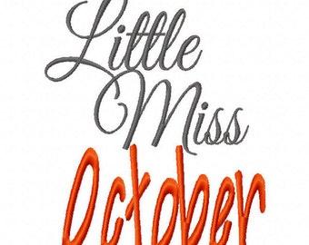 Little Miss October 4x4 5x7 6x10 Machine Embroidery Designs Instant Download Birthday newborn birthstone pageantl shirt bib baby shower gift