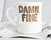 Coffee mug, damn fine, funny mug, tea cup, diner mug, Twin Peaks, quote mug, brown green, mountains, ceramic mug