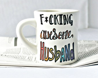 Husband Mug, Wedding Gift, Fathers Day, coffee cup, tea cup, personalized, rainbow, mens gift, ceramic, unique, swear words, left handed