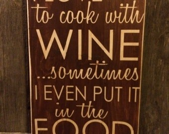 I love to cook with wine...sometimes I even put it in the food!  (pallet style)