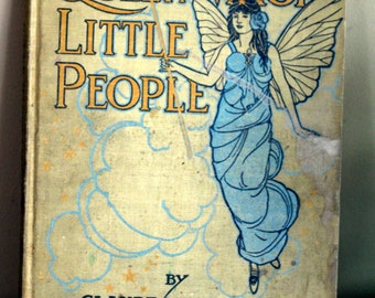 Queen Magi's Little People. By Claude Wetmore. 1913. 1st Edition. HTF Fantasy Stories, Fairies, Fairyland, Beautiful Ethereal Illustrations