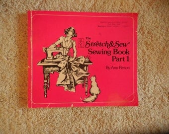 The Stretch and Sew Sewing Book Part 1