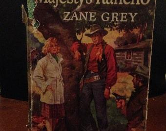 """ZANE GREY """"Majesty's Rancho"""" 1938"""