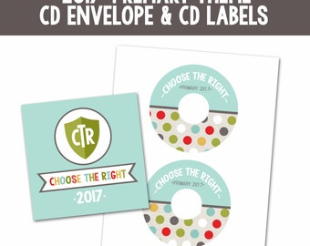 2017 LDS Primary CD Envelope and Labels-Choose the Right-Sharing Time-Primary DIY-Instant Download Printables