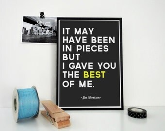 Jim Morrison Quote Print The Best of Me, Gray Print, Typography Poster, Love Print, Heartbreak, Valentine's Day, Anniversary Gift, For Him