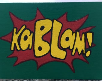 KaBlam Logo Painting - Acrylic on 5 X 7 Cradled Birch Panel 90's Nickelodeon TV Show Logo Comic Book Style