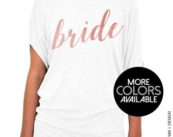 Bride Shirt - Rose and Pearl Collection - White Slouchy Tee (Small-Plus Sizes) - Gold. Rose Gold. Silver Ink Available