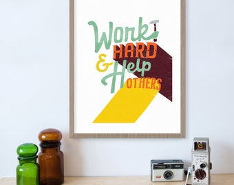 Work Hard Help Others, Inspiring Wall Art, Family Sign, Family Wall Art, Working, Childrens Motivational Quotes, Kids Decor, Home Decor