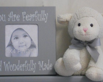 You Are Fearfully And Wonderfully Made - Baby Picture Frame 8x8 - First Time Parents Gift - Gray Frame