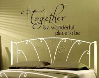 Vinyl Decal-Master Bedroom Vinyl Decas-lTogether is a Wonderful Place To Be Vinyl Wall Quote
