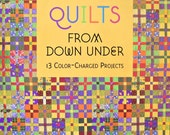 Bright Quilts from Down Under Quilt Book, by Australia Patchwork and Quilting Magazine