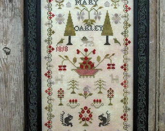 Mary Oakley 1818 Antique Reproduction : Pineberry Lane Wendy Stys-Van Eimeren sampler counted cross stitch patterns