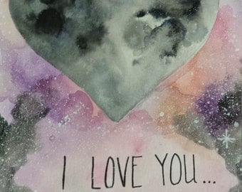 """Handmade """"I love you to the moon and back"""" watercolor greeting card"""