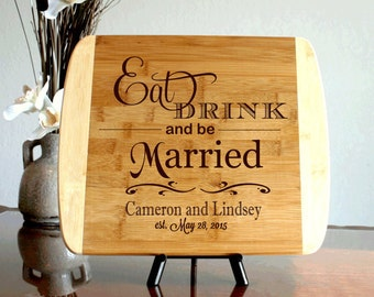 Personalized Cutting Board Chopping Block Cheese Board Engraved Last Name Wedding Gift Cutting Board Eat Drink Be Married