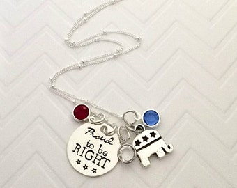 Political Right Wing Necklace - Political Gift Ideas - Republican Jewelry - Proud to be Right Necklace - The Charmed Wife - America - Gifts