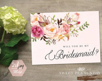 PRINTABLE CARD DOWNLOAD - 5x7 Bridesmaid Card. Will You Be My Bridesmaid, Maid of Honour, Maid of Honor, Flower Girl DD001
