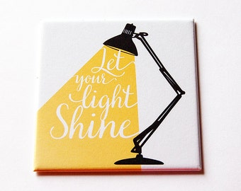Let your light shine Magnet, Inspirational Magnet, Kitchen Magnet, Fridge magnet, Stocking Stuffer, Locker Magnet, Shine (5734)