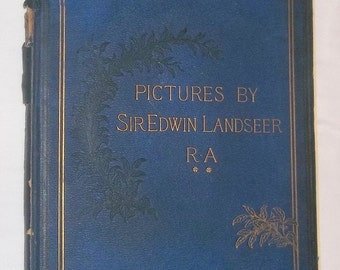 ca1880 BOOK, Pictures by Sir Edwin Landseer, 17 plates, Virtue & Co, London, SALE