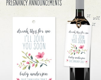 Pregnancy Announcement // Custom Wine Tag // drink this for me i'll join you soon // baby due date