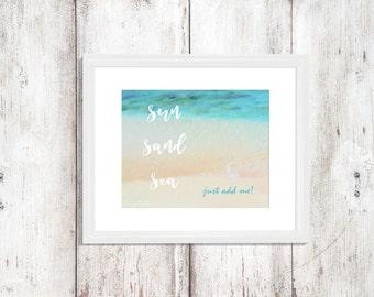 """Beach Saying """"SUN SAND SEA just add me"""" Words Beach Ocean Sand Vivid Green Blue Water Photo Beach Chic Wall Decor Wall Art"""