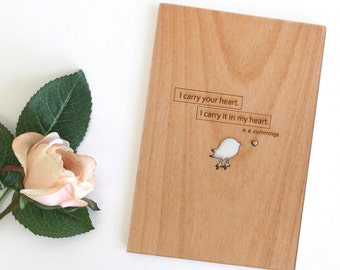 I Carry Your Heart EE Cummings Wood Love Card [Five Year, Fifth, 5th Anniversary / Custom Anniversary / Valentine / Boyfriend / Girlfriend]