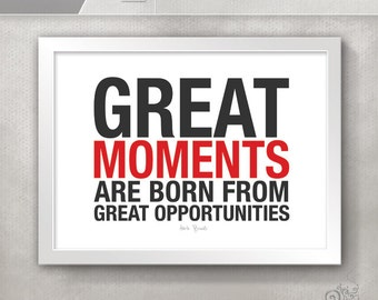 Great Moments Great Opportunities Hockey Quote / Sports Quotes / Coach Herb Brooks / Inspirational Print / Boys Room Decor // 5x7 / 8x10
