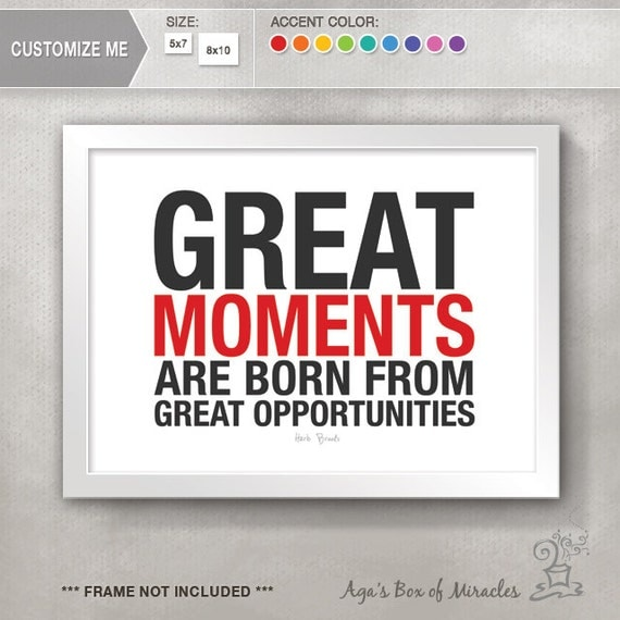 Great Moments Great Opportunities Hockey Quote / Sports Quotes