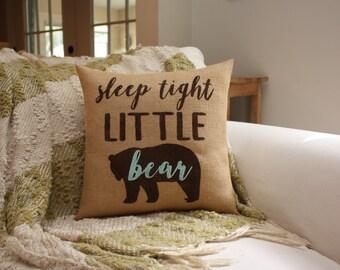 Burlap Pillow / Nursery Pillow / Sleep Tight Little Bear / Nursery Decor / Bear Theme