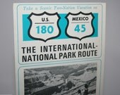 Vintage The International National Park Route - Travel Brochure - US 180 Mexico 45