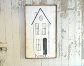 Tall home rustic wood sign